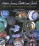 Marilyn Barrett - Aggies, immies, shooters, and swirls the magical world of marbles