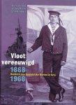 Harry de Bles / Graddy Boven,/ Leon Homburg, - Vloot vereeuwigd - Honderd jaar Koninklijke Marine in foto - 1868 / 1968