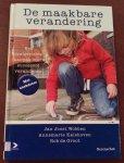 J. J. Wobben, A. Kalshoven, R. de Groot - De maakbare verandering / een doelgerichte aanpak voor succesvol veranderen