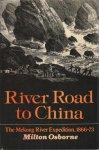 Milton Osborne - River Road to China