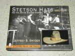 Snyder, Jeffrey B. - Stetson Hats And the John B.Stetson Company 1865-1970