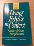 Villa-Vincencio, C. & J. de Grunchy - Doing Ethics in Context - South African Perspectives