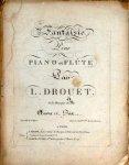Drouet, Louis: - Fantaisie piano et flûte. Oeuvre 12