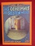 Dragt, Tonke - Das Geheimnis des siebten Weges / Abenteuer-Roman