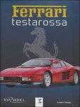 Aurélien Gueldry - Ferrari Testarossa : la saga des Testarossa et des Ferrari à moteur douze cylindres boxer