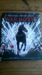 Morpurgo, Michael and Smith, Rae (ills) - War Horse