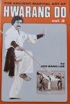 Lee, Joo Bang. - The Ancient Martial Art of Hwarang Do