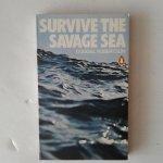 Robertson, Dougal - Survive the Savage Sea