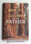 Beeke (edited by), Joel R. - The Beauty and Glory of the Father