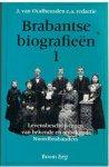 OUDHEUSDEN, J. van. e.a. (ed.). - Brabantse biografieen Deel 1. Levensbeschrijvingen van bekende en onbekende Noordbrabanders.