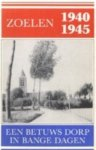 Ommeren, G.J. van - Zoelen 1940-1945. Een Betuws dorp in bange dagen