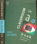 Adobe Creative Team - Adobe After Effects 3.1 Classroom in a Book - The Official Training Workbook from Adobe Systems With CD Rom