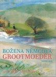 Bozena Nemcova - Grootmoeder Babicka
