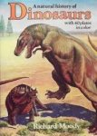 Moody, Richard - A natural history of Dinosaurs (with 40 plates in colour)
