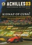 Diverse auteurs - Achilles 03, met o.a. Kidnap op Cuba ! Sportverhalen van toen en nu, najaar 08, 154 pag. paperback, zeer goede staat
