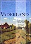 Sas, N.C.F. van - Vaderland / een geschiedenis van de vijtiende eeuw tot 1940