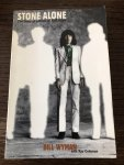 Wyman, Bill, Coleman, Ray - Stone Alone / The Story of a Rock 'N' Roll Band