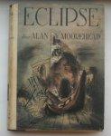 MOOREHEAD, ALAN, - Eclipse.