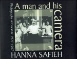 Safieh, Raffi. - A Man and His Camera; Hanna Safieh ; Photographs of Palestine, 1927-1967