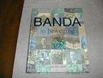 Div. auteurs - BANDA  IN  BEWEGING   1880-2005
