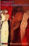 As-Sjaikh, H. - Vrouwen tussen hemel en zand / druk 1
