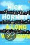 Hornby, Nick - Long Way Down
