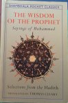 Cleary, Thomas (translation) - The wisdom of the prophet; sayings of Muhammad / selections from the Hadith