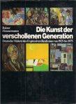 Zimmermann, Rainer - Die kunst der verschollenen generation. Deutsche malerei des expressiven realismus von 1925 bis 1975