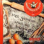 Helmink, Anja - Het geheim van de bakker / Bakkersverhalen en recepten uit heel Nederland