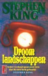 King, Stephen - Droomlandschappen (cjs) Stephen King (NL-talig) pocket 9024524431 Gladde rug, lijkt ongelezen en is erg mooi!