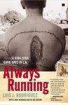 Luis J. Rodriguez - Always Running