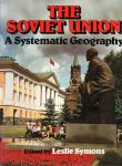 Symons, Leslie (edited by) - The Soviet Union. A systematic Geography