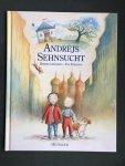 Lindgren, Barbro and Eriksson, Eva (ills.) - Andrejs Sehnsucht