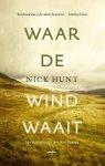 Nick Hunt - Waar de wind waait Een eigenzinnige reis door Europa