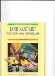 Teunis, Clasien - Band Kant Lint voor keuken, woon- en kinderkamer