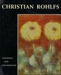 VOGT, Paul. - CHRISTIAN ROHLFS AQUARELLE UND ZEICHNUNGEN,