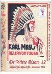 Karl May Vereniging voor Nederland en België. - 12 - De Witte Bison, nummer 12, november 2012. Orgaan van de Karl May Vereniging.