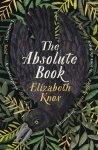 Elizabeth Knox - The absolute book