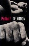 Pollini, Francis - De kroon