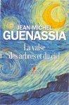 Guenassia, Jean-Michel (ds1246) - La valse des arbres et du ciel