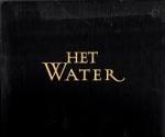 Zandstra, Evert e.a. - HET WATER - Land en Volk