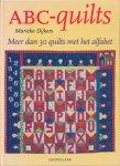 Dijkers, Marieke - ABC-quilts. Meer dan 30 quilts met het alfabet.