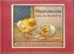 Weczerzick, Alfred / E Dopheide-Witte (Tante Lize) - Piepkuikentje wou de wereld in