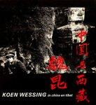 Wessing, Koen - Koen Wessing in China en Tibet