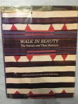 Anthony Berlant And Mary Hunt Kahlenberg - Walk in Beauty, the navajo And their blankets