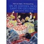 Daele, Henri van ; Tjong-Khing, The (ills.) - En ze leefden nog lang en gelukkig De mooiste sprookjes opnieuw verteld