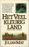 May, Julian - HET VEELKLEURIG LAND