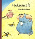 Lindenbaum, Pija - Heksencafé.