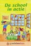 Haan, Ida de - De school in actie *nieuw*