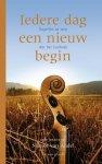 NIENKE VAN ANDEL, (redactie) - Iedere dag een nieuw begin